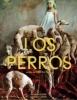 estreno  Los Perros