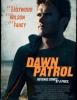 Dawn Patrol (Stranded)