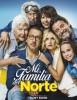 estreno  Mi Familia del Norte