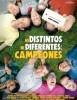 estreno  Ni Distintos ni Diferentes: Campeones