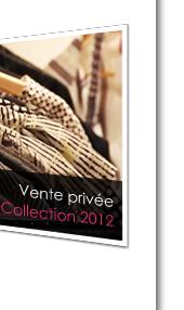 Vente privée Mode collection 2012