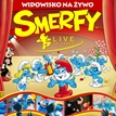 Smerfy live on stage