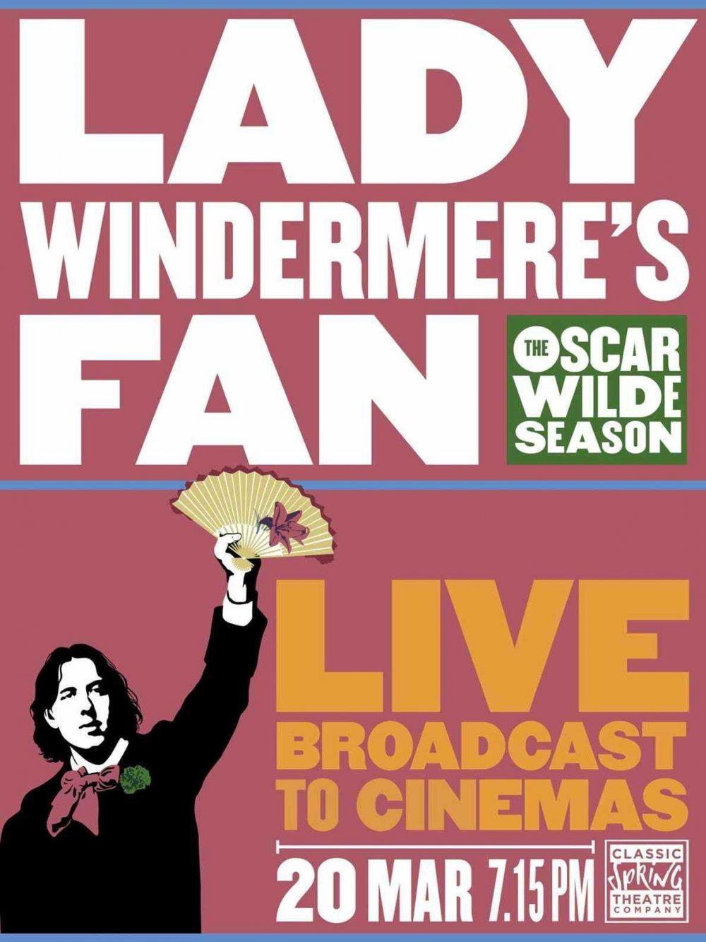 OSCAR WILDE SEASON LIVE: Lady Windermere's Fan