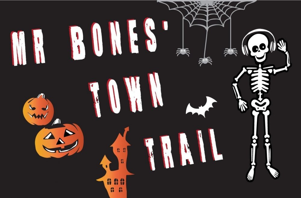 Mr Bones' Town Trail: Tuesday 24th-Saturday 28th October