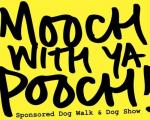 Mooch With Ya Pooch