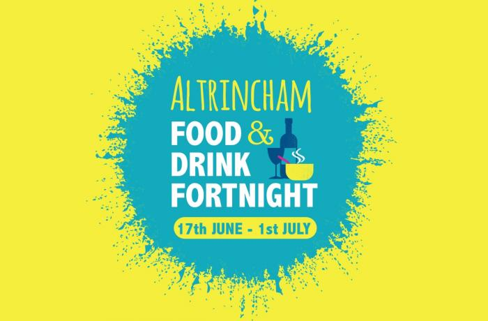 Altrincham Food & Drink Fortnight: Saturday 17th June - Saturday 1st July