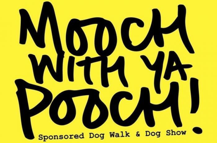 Mooch With Ya Pooch