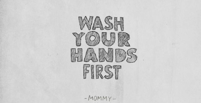 1489-wash_your_hands_first_3