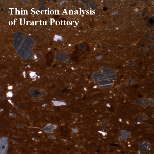 Thin Section Analysis of Urartu Pottery