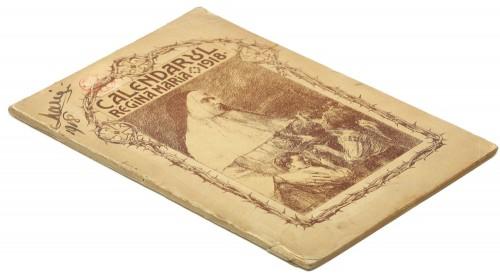 'Calendarul reginei Maria 1918', texte culese de Regina Maria și Nicolae Iorga, cu autograful Reginei Maria, provenind din biblioteca Doamnei Elena Cantacuzino