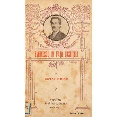 """Octav Minar, """"Eminescu în fața justiției"""", 1914"""