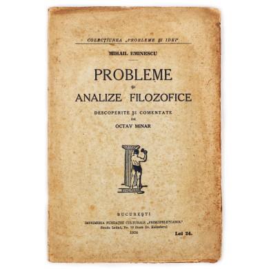 """Mihai Eminescu, """"Probleme și analize filozofice"""" descoperite și comentate de Octav Minar, 1924"""