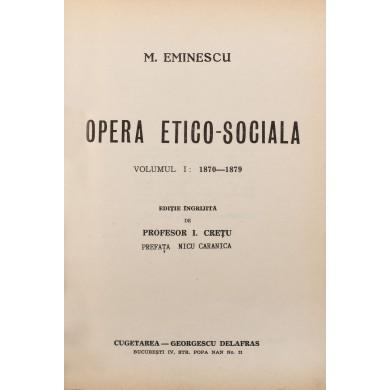 """Mihai Eminescu, """"Opera etico-socială"""", ediția Crețu, cu prefață de legionarul Nicu Caranica, publicată la Paris, 1989. Ediția a fost interzisă în 1948"""