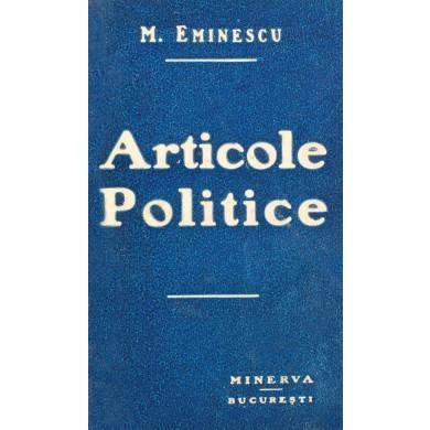 """Mihai Eminescu, """"Articole politice"""", ediția 1910"""