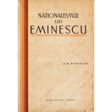 """Dimitrie Murărașu, """"Naționalismul lui Eminescu"""", 1932"""