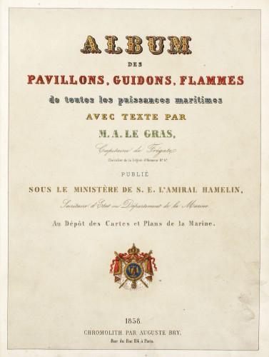 """""""Album des pavillons, guidons, flammes"""", cu text de Alexandre Le Gras, Paris, 1858"""