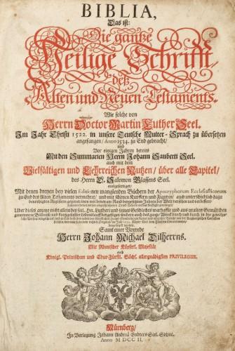 """Biblia lui Luther (""""Biblia. Sfânta Scriptură, Vechiul şi Noul Testament, în spiritul Dr.-lui Martin Luther""""), Nürnberg, 1702"""