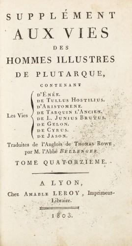 """""""Supliment la """"Vieţile Oamenilor iluştrii"""" de Plutarh"""", Lyon, 1803, conţine 5 gravuri"""