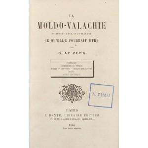 """""""Moldo-Valahia"""", de Georges Le Cler, Paris, 1866, poartă semnătura olografă a autorului"""