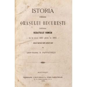 """""""Istoria oraşului Bucureşti"""", de Dimitrie Papazoglu, Bucureşti, 1892. Prima istorie scrisă a orașului București"""