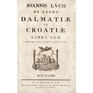 """""""Dalmaţia şi Croaţia"""", de Johanes Lucii, Viena, 1758"""
