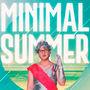 Minimal Summer 2018