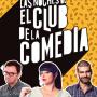 Las noches de El Club de la Comedia Paraninfo junio 2017
