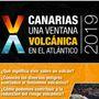 Ciclo de charlas: 'Canarias, una ventana volcánica en el Atlántico' 2019