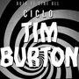 Ciclo Tim Burton