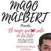 El Mago Malbert en el Vortice cafe