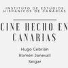 Cine hecho en Canarias: Las Vergüenzas, Summer Love,...