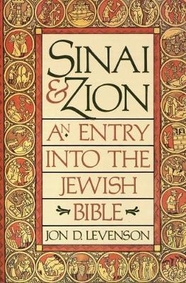 Sinai-and-Zion-An-Entry-into-the-Jewish-Bible-9780062548283