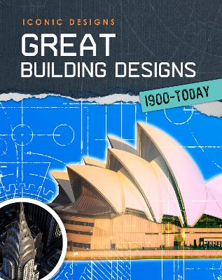 Great Building Designs 1900 - Today - 9781406296778