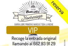 RESERVA VIP: Nochevieja en BARCELÓ