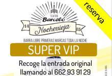 RESERVA SUPER VIP: Nochevieja en BARCELÓ