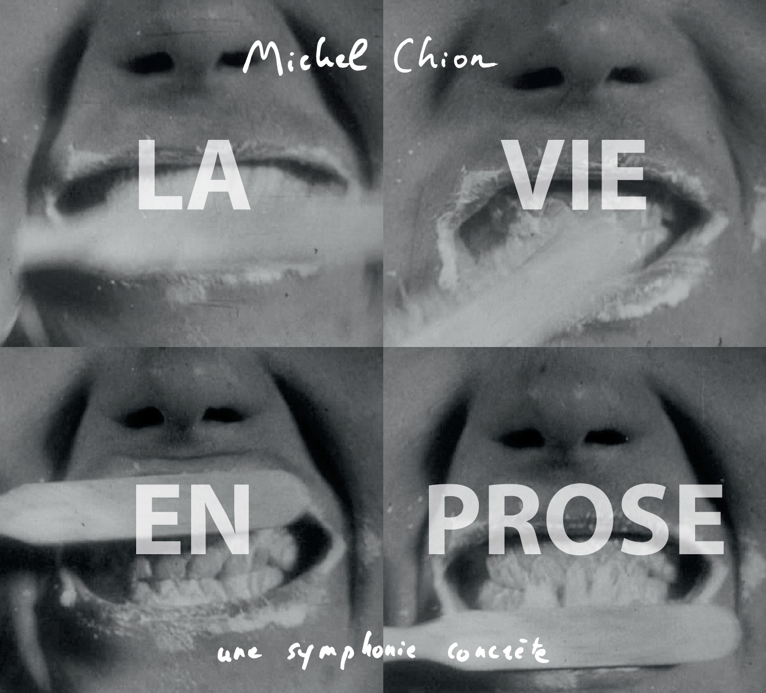 Michel chion la vie en prose