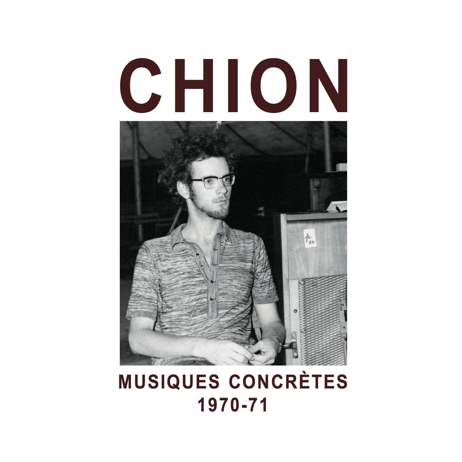 Michel chion musiques concretes 1970 71