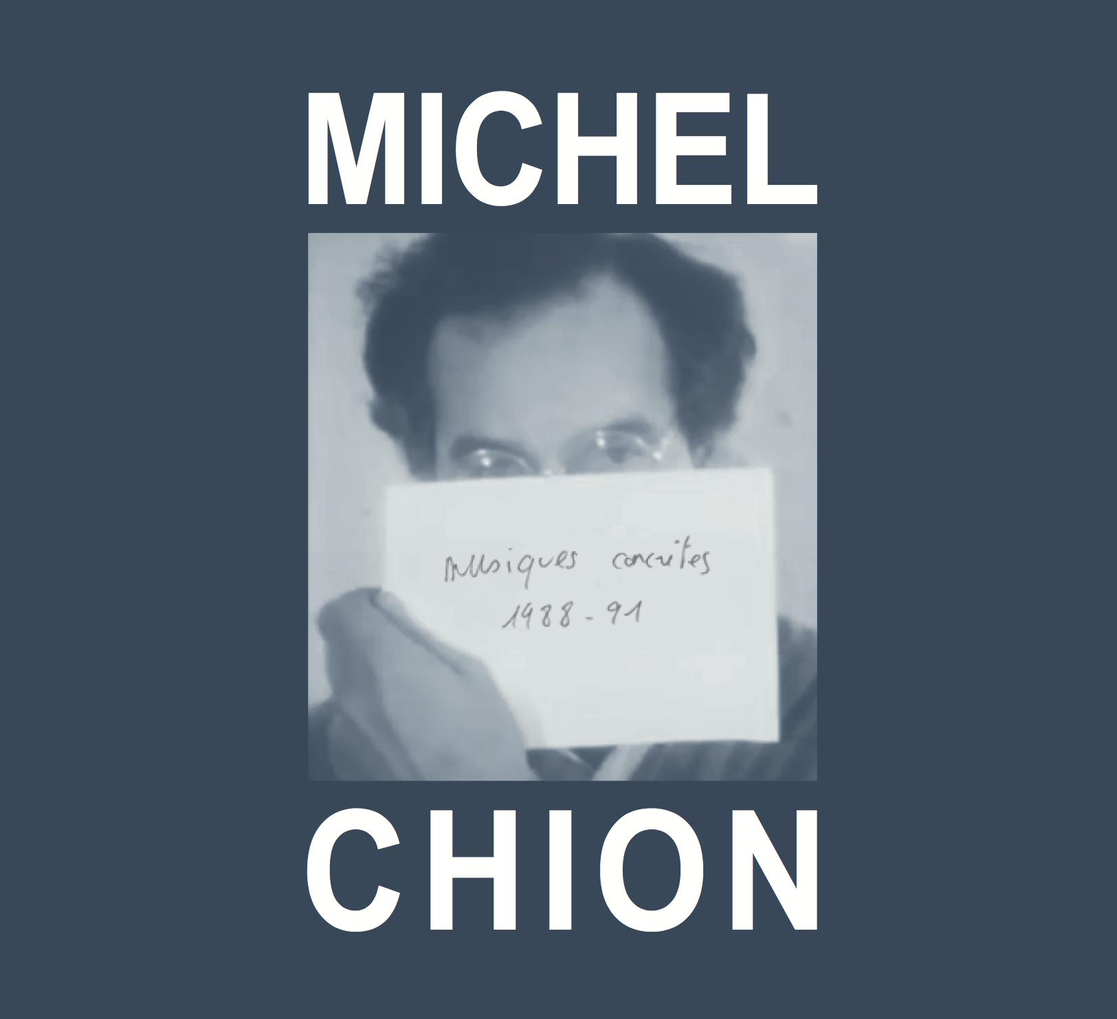 Michel chion musiques concretes 1988 91