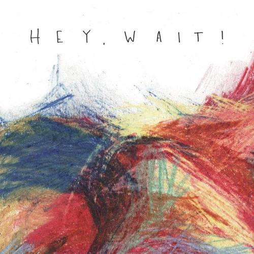 Hey  wait! ep cover