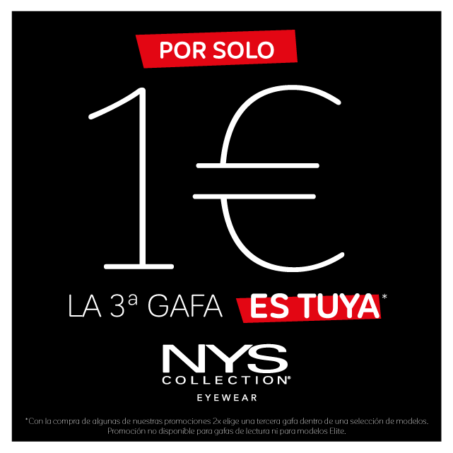 ¡La 3ª gafa por 1€ en NYS!