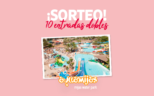SORTEO pasado por agua en Miramar: ¡Gana una entrada doble para el parque acuático AquaMijas!!