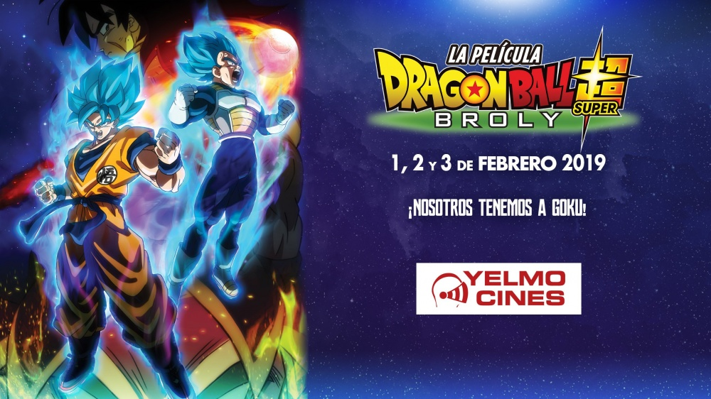 DRAGON BALL SUPER: BROLY en Yelmo Cines