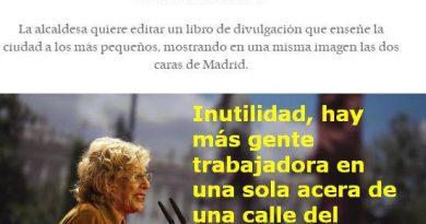 La alcaldesa Carmena no sabe que hay cuatro cosas que no pueden ser escondidas durante largo tiempo