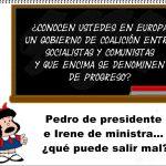 Pedro presidente e Irene de ministra ¿Qué puede salir mal? Por Rafael Gómez de Marcos