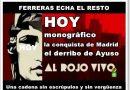 Hoy Ferreras echa el resto para la conquista de Madrid. Por Rafael Gómez de Marcos