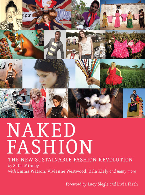 Naked Fashion by Safia Minney