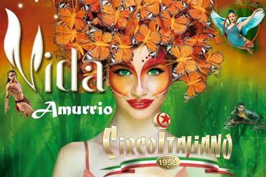 No te pierdas el increíble espectáculo 'Vida' de Il Circo Italiano ¡Sorprenderá a pequeños y mayores!
