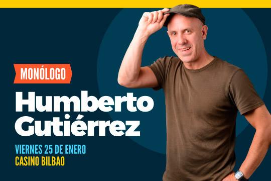 Risas y diversión aseguradas en Luckia Casino el 25 de enero con  Humber Gutierrez ¡No te lo pierdas!