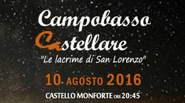 Mercoled? le lacrime di San Lorenzo piovono sul Castello Monforte