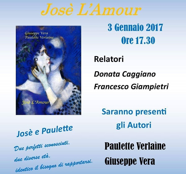 """CULTURA – Presentazione del volume """"Josè l'Amour"""""""